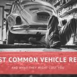 common vehicle repairs