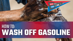 Washing Gasoline Off of Hands