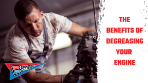 The Benefits of Degreasing your Engine