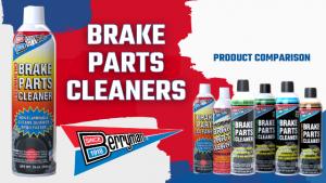 Product Comparison: Brake Parts Cleaner