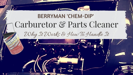 Chem-Dip Carburetor Cleaner