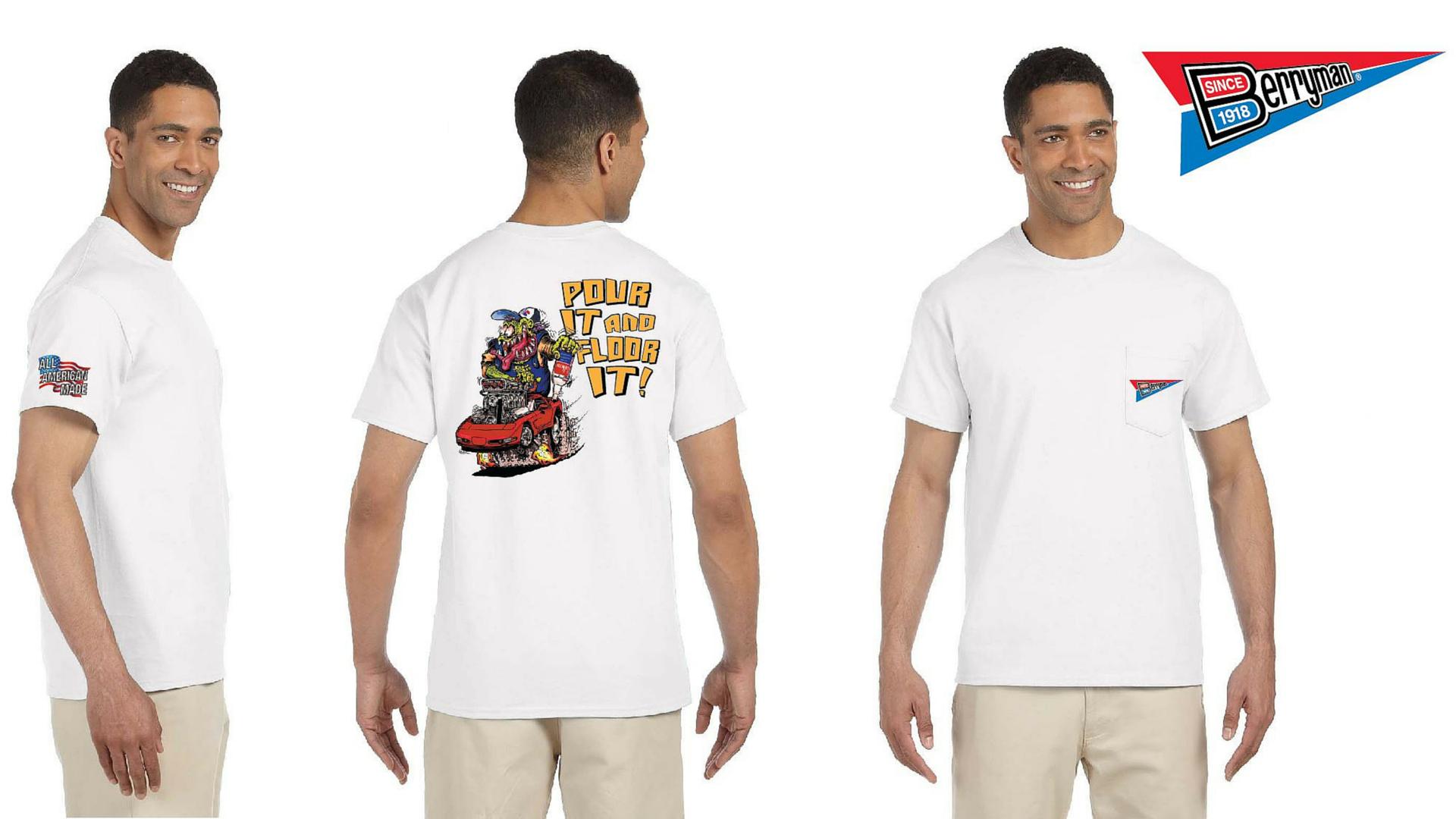 Berryman-Pour-It-and-Floor-It-T-Shirt