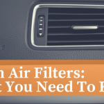 cabin air filters - what you need to know