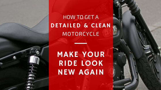 How To Get A Detailed & Clean Motorcycle